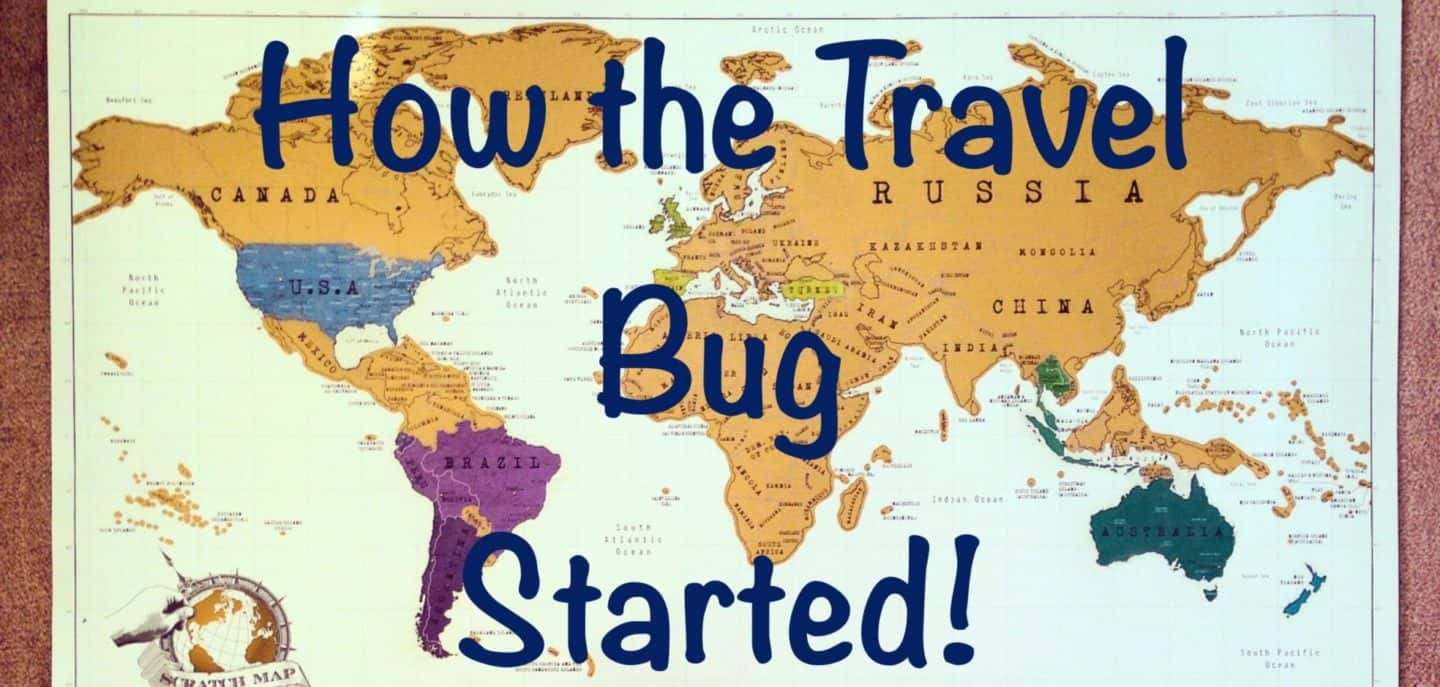 How My Travel Bug Started in 2010!